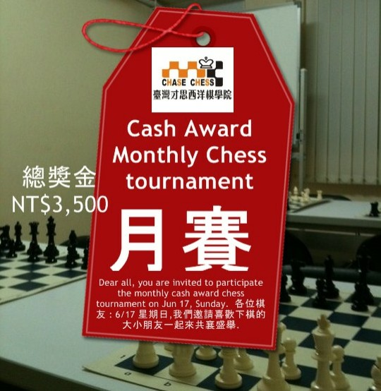 Taiwan Chase Chess Academy: Jun Monthly is under registration
