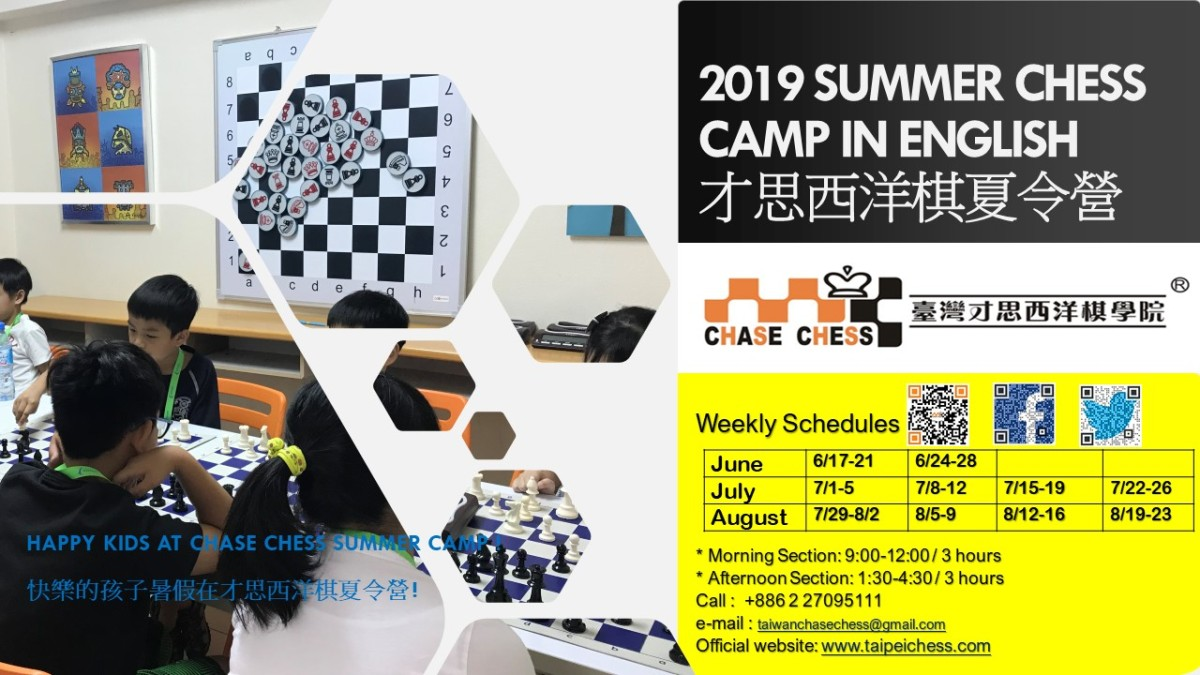 2019 Summer Chess Camp in English , find your weekly camp